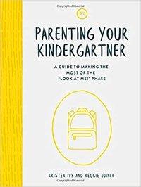 Parenting Your Kindergartener