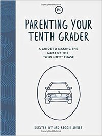 Parenting Your Tenth Grader
