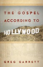 Gospel According to Hollywood