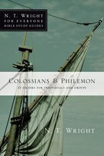 Colossians & Philemon: NT Wright for Everyone Bible Studies