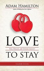 Love to Stay Leader Guide