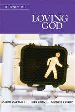 Journey 101: Loving God Participant Guide