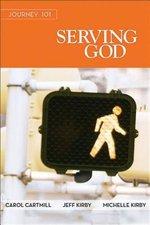 Journey 101: Serving God Participant Guide