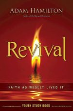 Revival Youth Study Book: Faith as Wesley Lived It