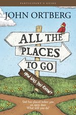 All the Places to Go . . . How Will You Know? Participant Guide