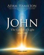 John The Gospel of Light Large Print