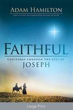Faithful Large Print: Christmas Through the Eyes of Joseph