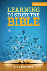 Learning to Study the Bible Student Journal