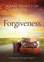 Forgiveness: Finding Peace Through Letting Go paperback edition