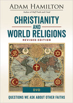 Christianity and World Religions DVD Revised: Questions We Ask About Other Faiths