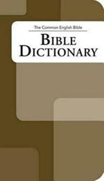CEB Bible Dictionary