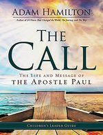 Call Children's Leader Guide: The Life and Message of the Apostle Paul
