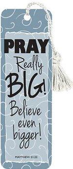 Bookmark Pray Really Big