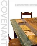 Covenant Bible Study Participant Guides set of 3
